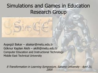 Simulations and Games in Education  Research Group