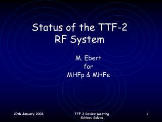 Status of the TTF-2  RF System