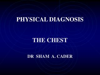 PHYSICAL DIAGNOSIS