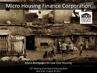Micro Housing Finance Corporation