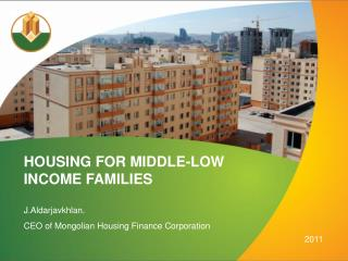 HOUSING FOR MIDDLE-LOW