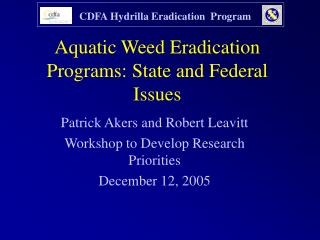 Aquatic Weed Eradication Programs: State and Federal Issues