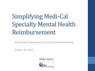 Simplifying Medi-Cal Specialty Mental Health Reimbursement