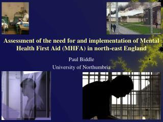 Paul Biddle University of Northumbria