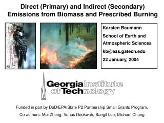 Direct (Primary) and Indirect (Secondary) Emissions from Biomass and Prescribed Burning