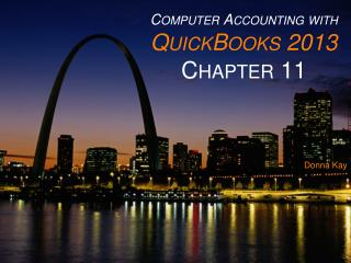 Computer Accounting with QuickBooks 2013 Chapter 11