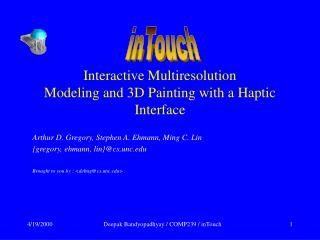 Interactive Multiresolution