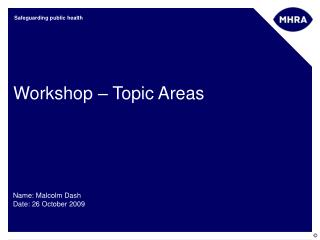 Workshop – Topic Areas