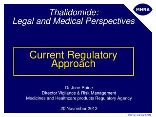 Thalidomide: Legal and Medical Perspectives Current Regulatory Approach