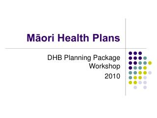 Māori Health Plans