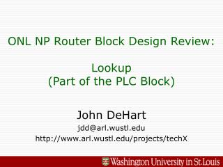ONL NP Router Block Design Review: Lookup  (Part of the PLC Block)