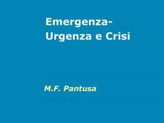 Emergenza-Urgenza e Crisi