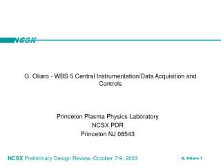 G. Oliaro - WBS 5 Central Instrumentation/Data Acquisition and Controls