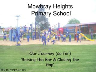 Mowbray Heights  Primary School