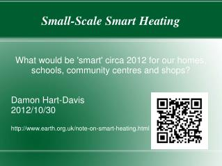 Small-Scale Smart Heating