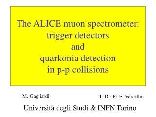 The ALICE muon spectrometer: trigger detectors  and  quarkonia detection  in p-p collisions