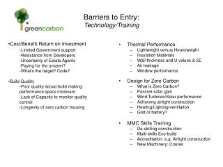 Barriers to Entry: Technology/Training