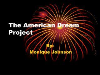 The American Dream Project