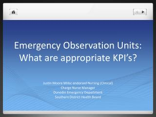Emergency Observation Units: What are appropriate KPI�s?