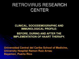 RETROVIRUS RESEARCH CENTER