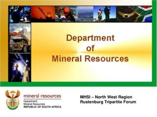MHSI – North West Region Rustenburg Tripartite Forum