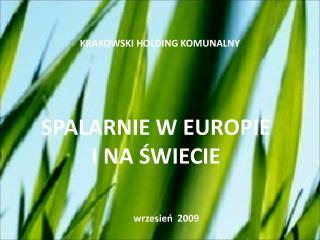 SPALARNIE W EUROPIE  I NA ŚWIECIE