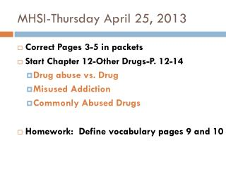MHSI-Thursday April 25, 2013
