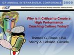 Why is it Critical to Create a High Performance  Coaching Culture Today   Thomas G. Crane, USA Sherry A. LeBlanc, Canada