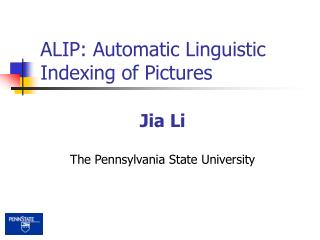 ALIP: Automatic Linguistic Indexing of Pictures