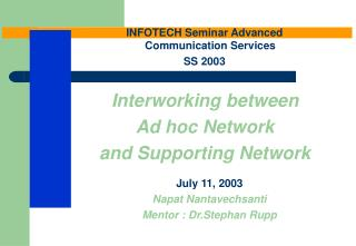 Interworking between  Ad hoc Network  and Supporting Network