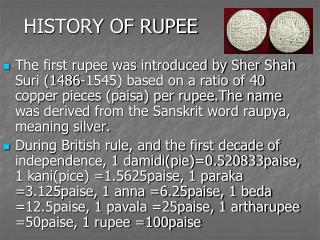 HISTORY OF RUPEE