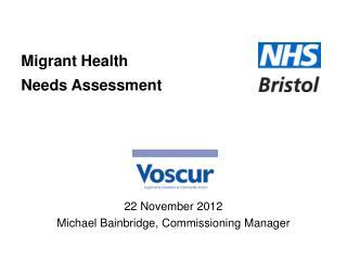 Migrant Health  Needs Assessment