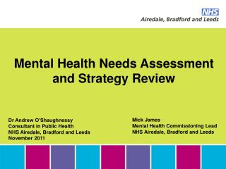 Mental Health Needs Assessment and Strategy Review
