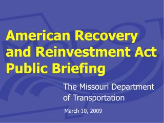 American Recovery and Reinvestment Act Public Briefing