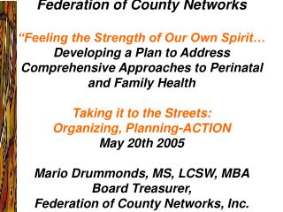 """Federation of County Networks  """"Feeling the Strength of Our Own Spirit…"""