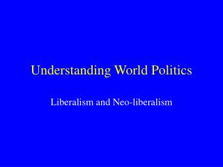 Lecture Nine: Liberalism