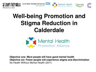 Well-being Promotion and Stigma Reduction in Calderdale