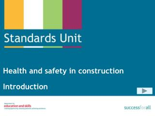 Health and safety in construction Introduction