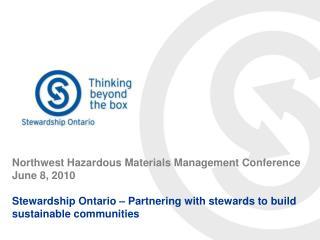 Northwest Hazardous Materials Management Conference June 8, 2010