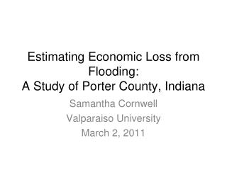 Estimating Economic Loss from Flooding: A Study of Porter County, Indiana