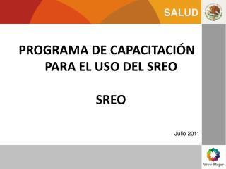 PROGRAMA DE CAPACITACIÓN PARA EL USO DEL SREO SREO