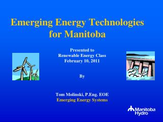 Emerging Energy Technologies for Manitoba