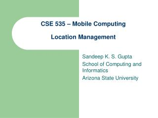 CSE 535 – Mobile Computing Location Management