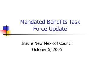 Mandated Benefits Task Force Update