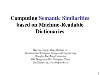 Computing  Semantic Similarities  based on  Machine-Readable Dictionaries