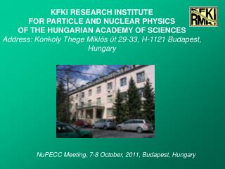 NuPECC Meeting, 7-8 October, 2011, Budapest, Hungary