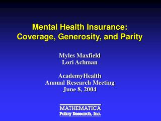Mental Health Insurance: Coverage, Generosity, and Parity