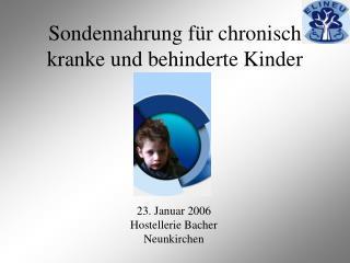 Sondennahrung f r chronisch kranke und behinderte Kinder