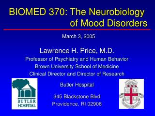 BIOMED 370: The Neurobiology 		              of Mood Disorders March 3, 2005