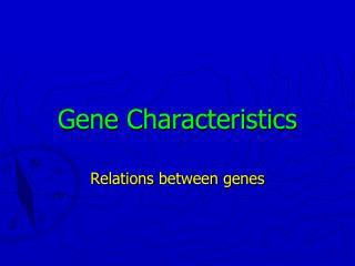 Gene Characteristics